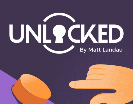 Unlocked Podcast by Matt Landau
